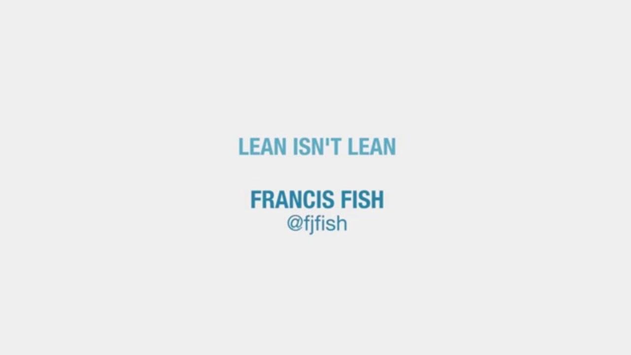Lean isn't Lean