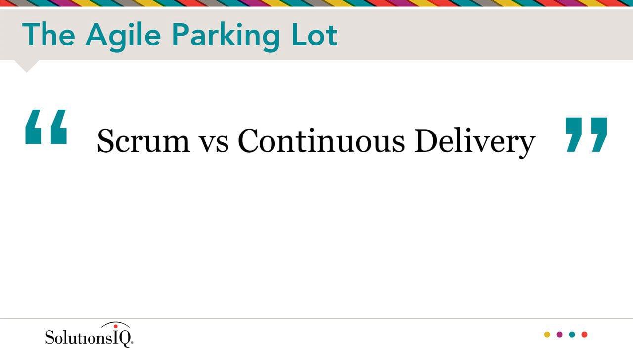 Scrum versus Continuous Delivery