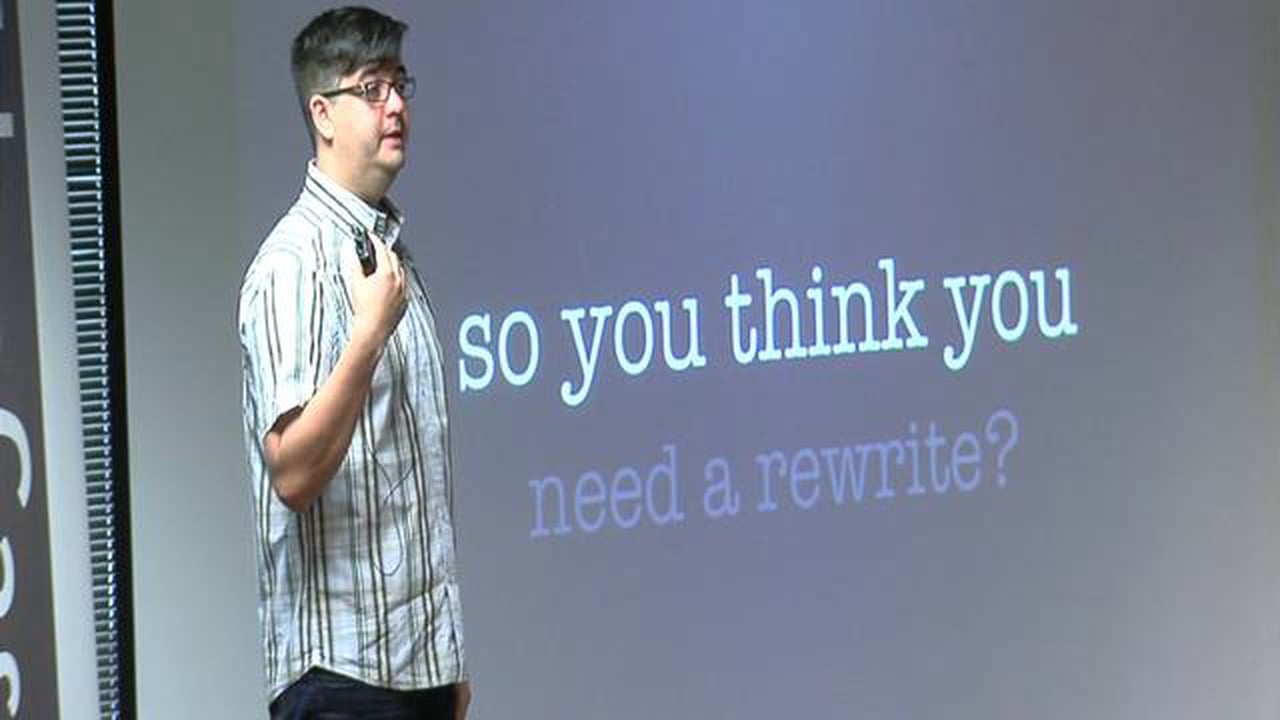 So You Think You Need a Rewrite?